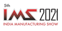 IMS 2021 - India Manufacturing Technology Show