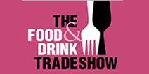 THE FOOD AND DRINK TRADE SHOW 2019