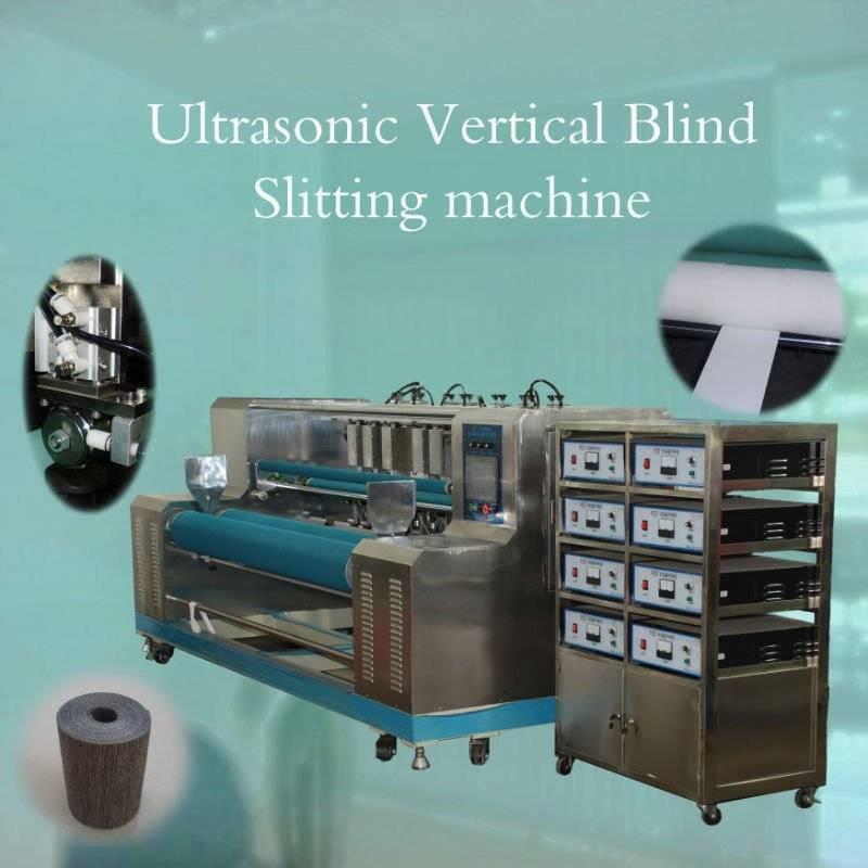 Ultrasonic vertical blind slitting machine