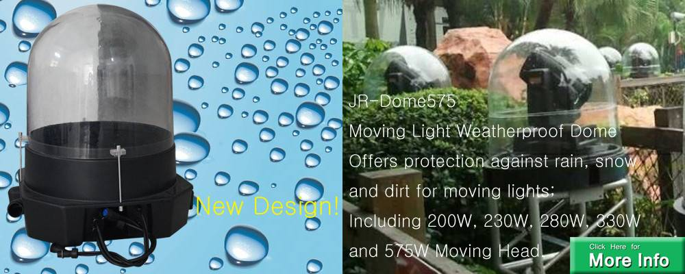 JR-Dome575 Moving Light Weatherproof Dome