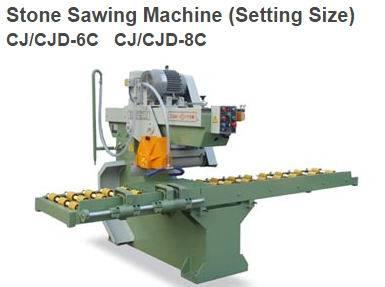 Stone Sawing Machine (Setting Size) CJ/CJD-6C & CJ/CJD-8C