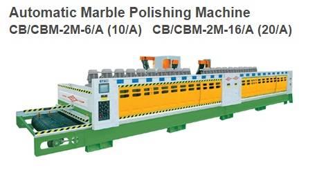 Automatic Marble Polishing Machine CB/CBM-2M-6/A(10/A) & CB/BMF-2M-16/A(20/A)