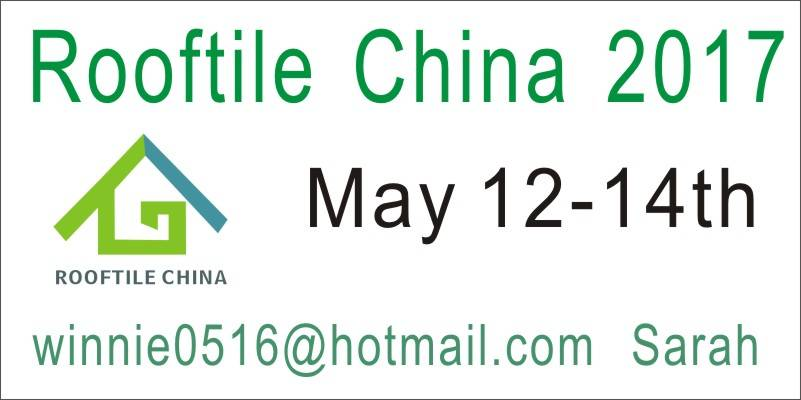 The 7th CHINA ROOFTILE & TECHNOLOGY EXHIBITION 2017
