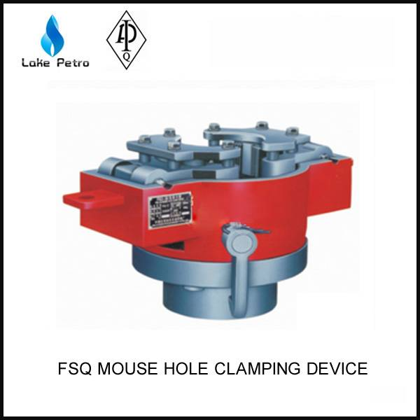 Good price FSQ mouse hole clamping devicein oilfield