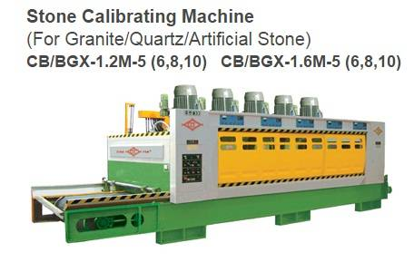 Granite Calibrating Machine CB/BGX-1.2M-5(6,8,10) & CB/BGX-1.6M-5(6,8,10)