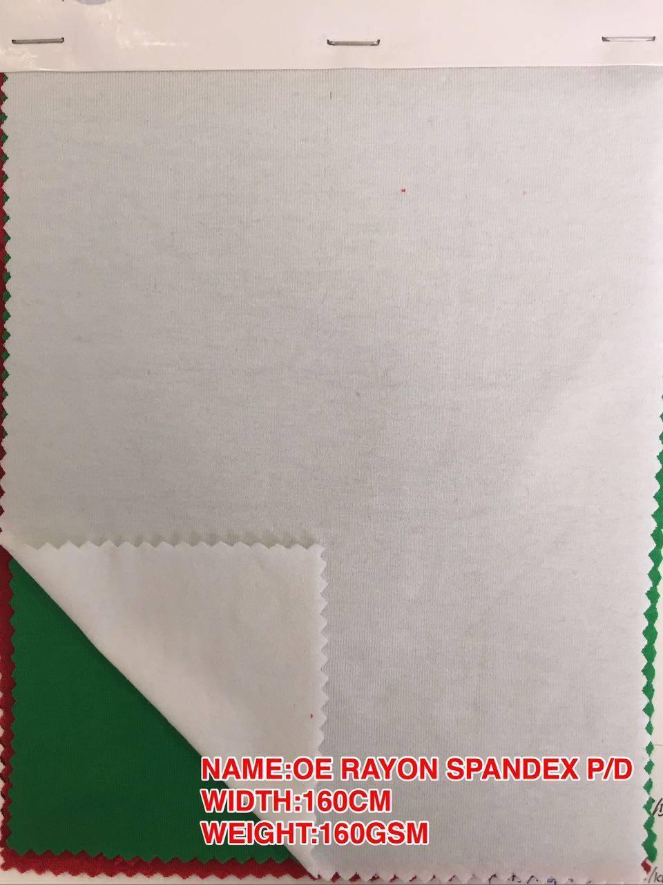 OE RAYON SPANDEX P/D