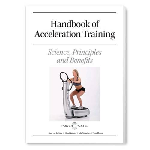Power Plate Acceleration Training Handbook