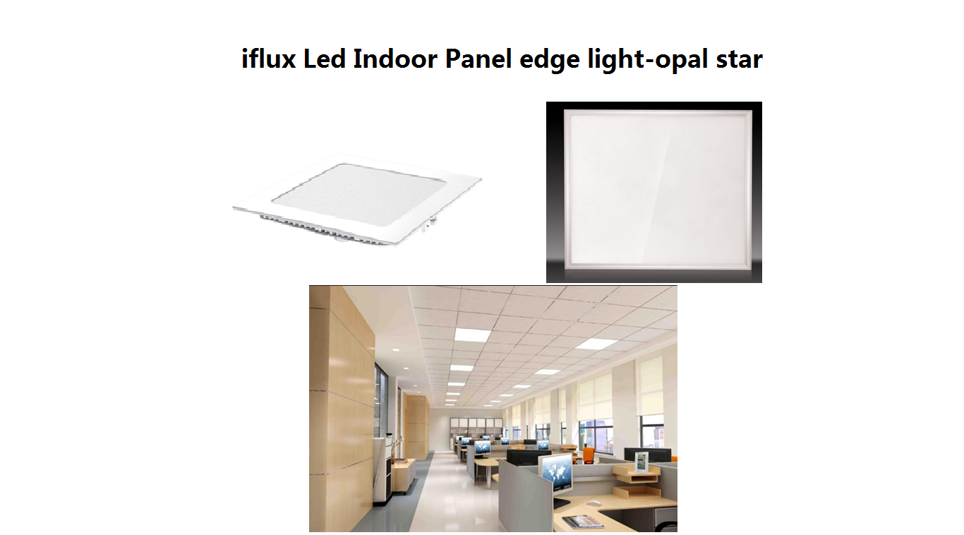 Iflux led Panel edge light-concise star & opal star