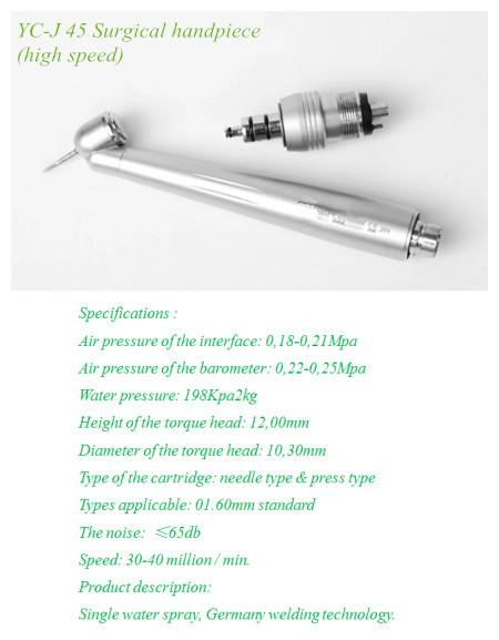 YC-J 45 Surgical handpiece