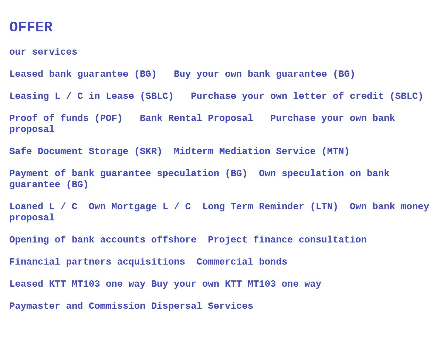 SBLC, BG, LTN, MTN, KTT, SKR, POF, bank proposal, monetization, financing, leasing and sale of finan