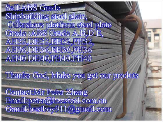 Sell :Shipbuilding steel plate,Grade,ABS/AH40,ABS/EQ51,ABS/AQ56,ABS/EQ63,steel plate/sheets/Material