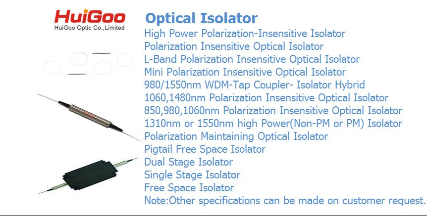 Single stage isolator 1310nm or 1550nm grade A or grade P 900um 1.0m