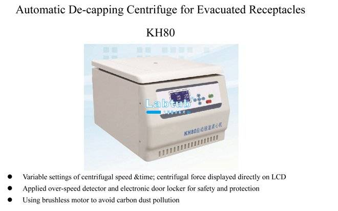 KH80-Automatic De-Capping Centrifuge for Evacuated Receptacles