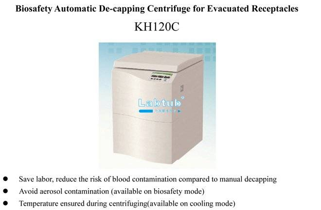 KH120C-Biosafety Automatic De-Capping Centrifuge for Evacuated Receptacles