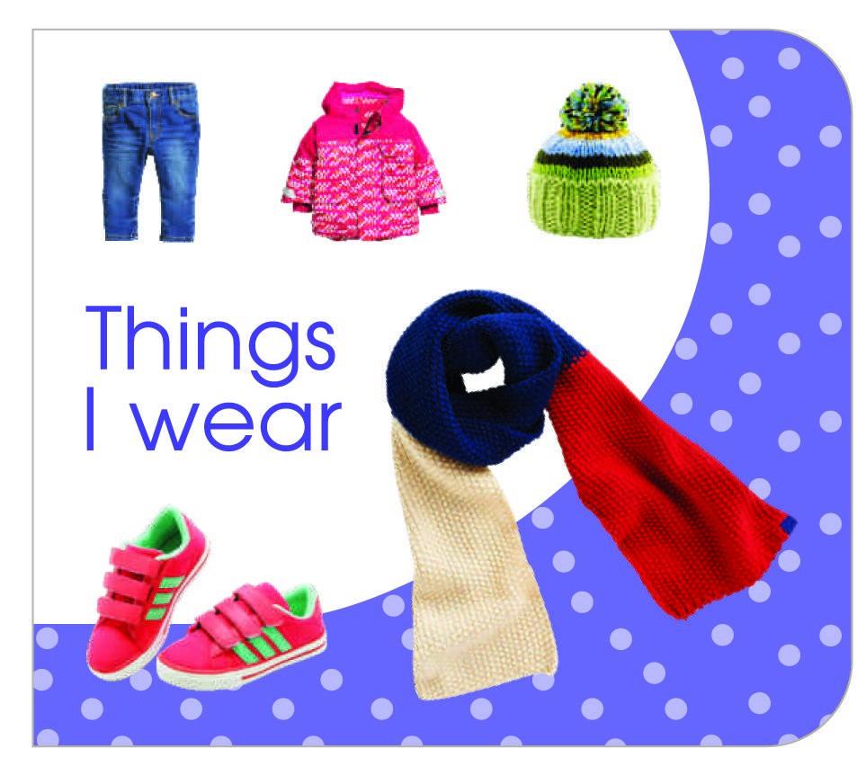 Things I Wear