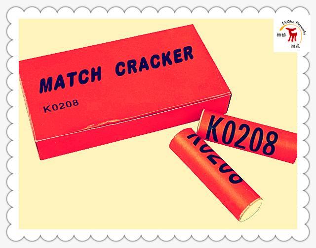 8# Match Cracker | K0208