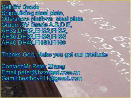Sell :Shipbuilding steel plate,Grade,BV/AH36,BV/DH36,BV/EH36,BV/FH36steel plate/sheets/Material/Spec