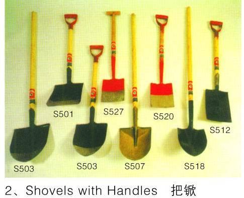 shovel , forks , rakes,machete, sickles, steel pick, hoe heads,