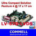LV-670-LVDS Pentium 4 Mini-ITX Industrial motherboard