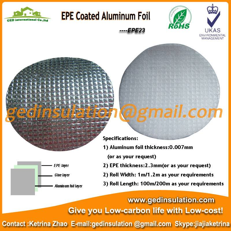 EPE coated aluminum foil as air conditioning insulation material