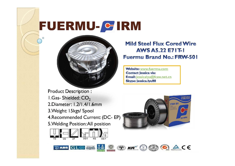 E71T-1 Flux Cored wire, Fuermu Brand  FRW-501