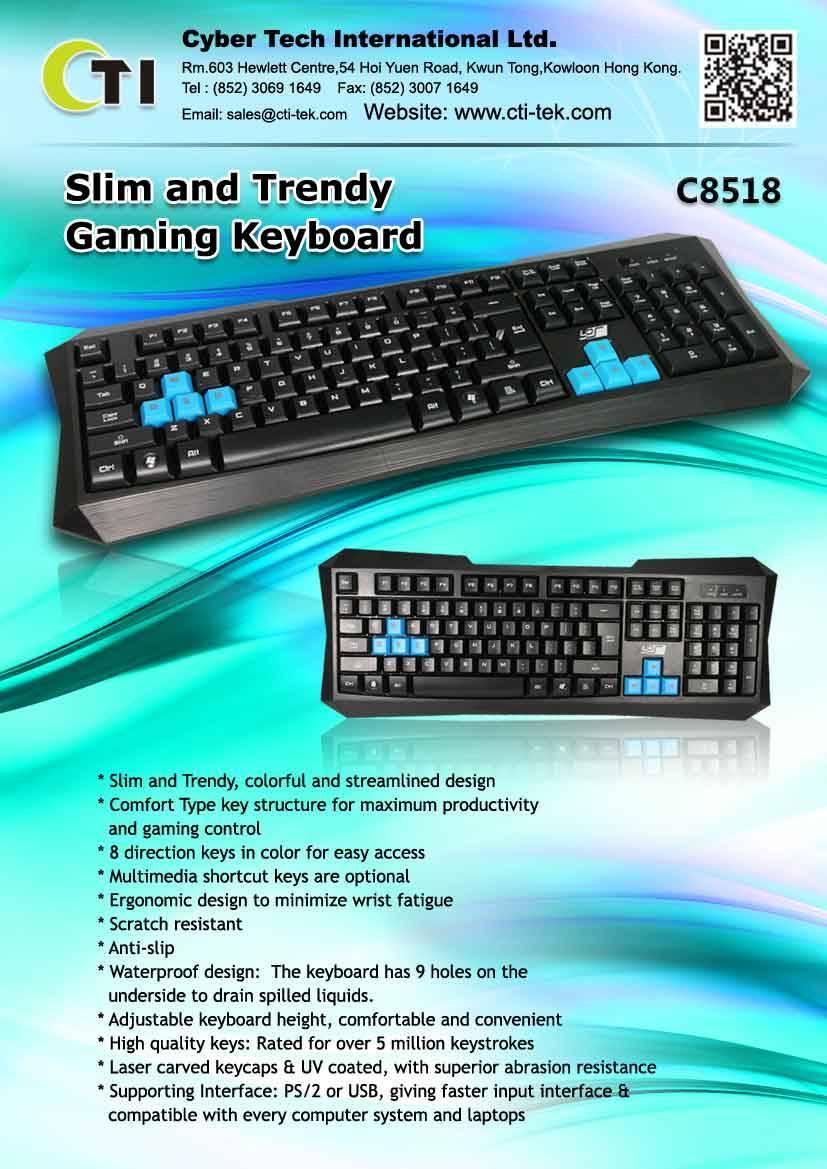 Slim and Trendy Gaming Keyboard K