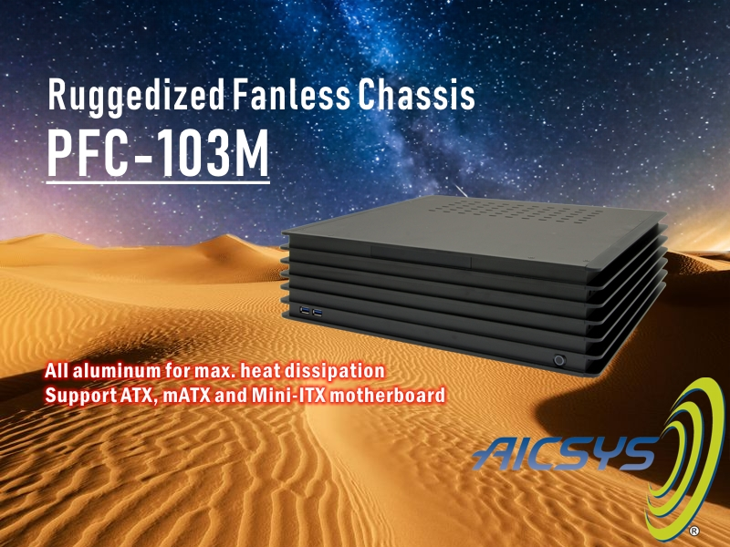PFC-103M: Ruggedized Aluminum Fanless Chassis with 3 drive bays support ATX motherboard