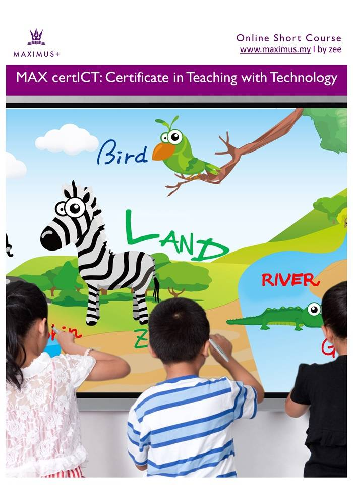 MAX certICT: Certificate in Teaching with Technology