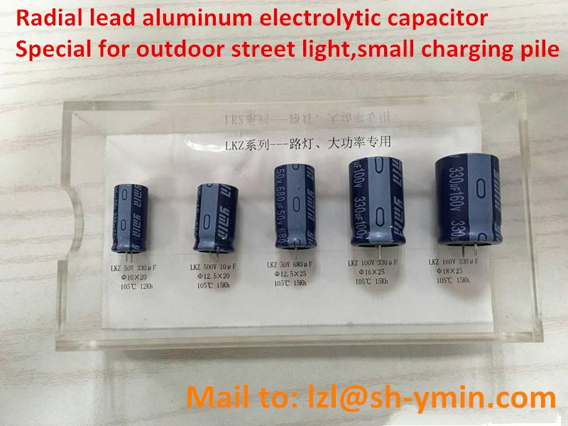 LKZ Radial Lead Aluminum Capacitor for Charging Pile 10000 hours enduring outdoor low temperature