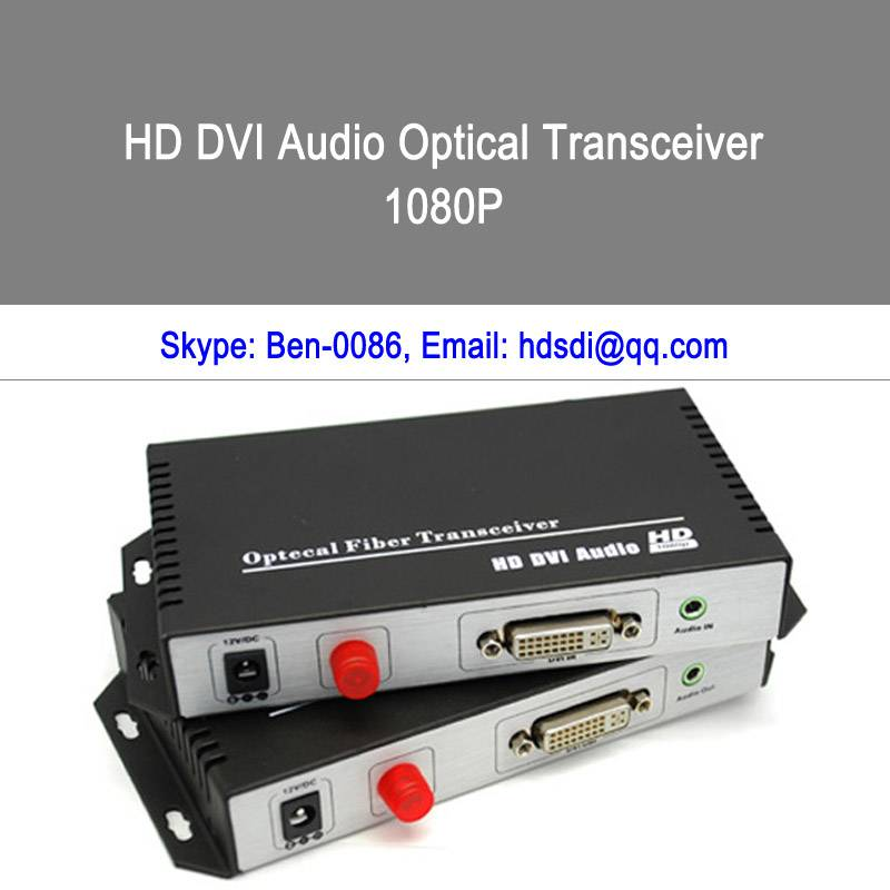 1080P High Definition DVI with Separate Audio to Fiber converter and extender