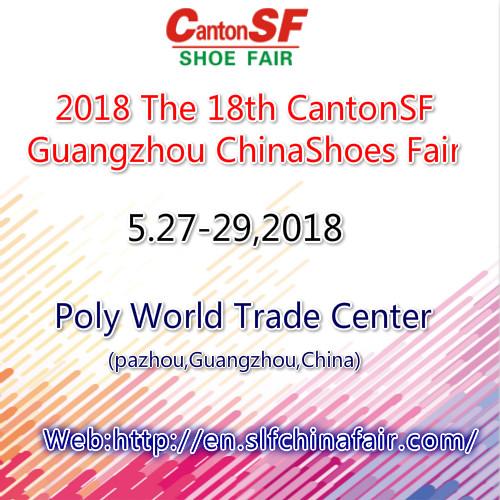 2018 The 18th CantonSF Guangzhou China International Shoes Fair