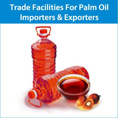 Trade Finance Facilities for Palm Oil  Importers & Exporters