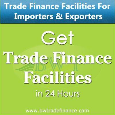 Trade Finance Facilities for Importers & Exporters