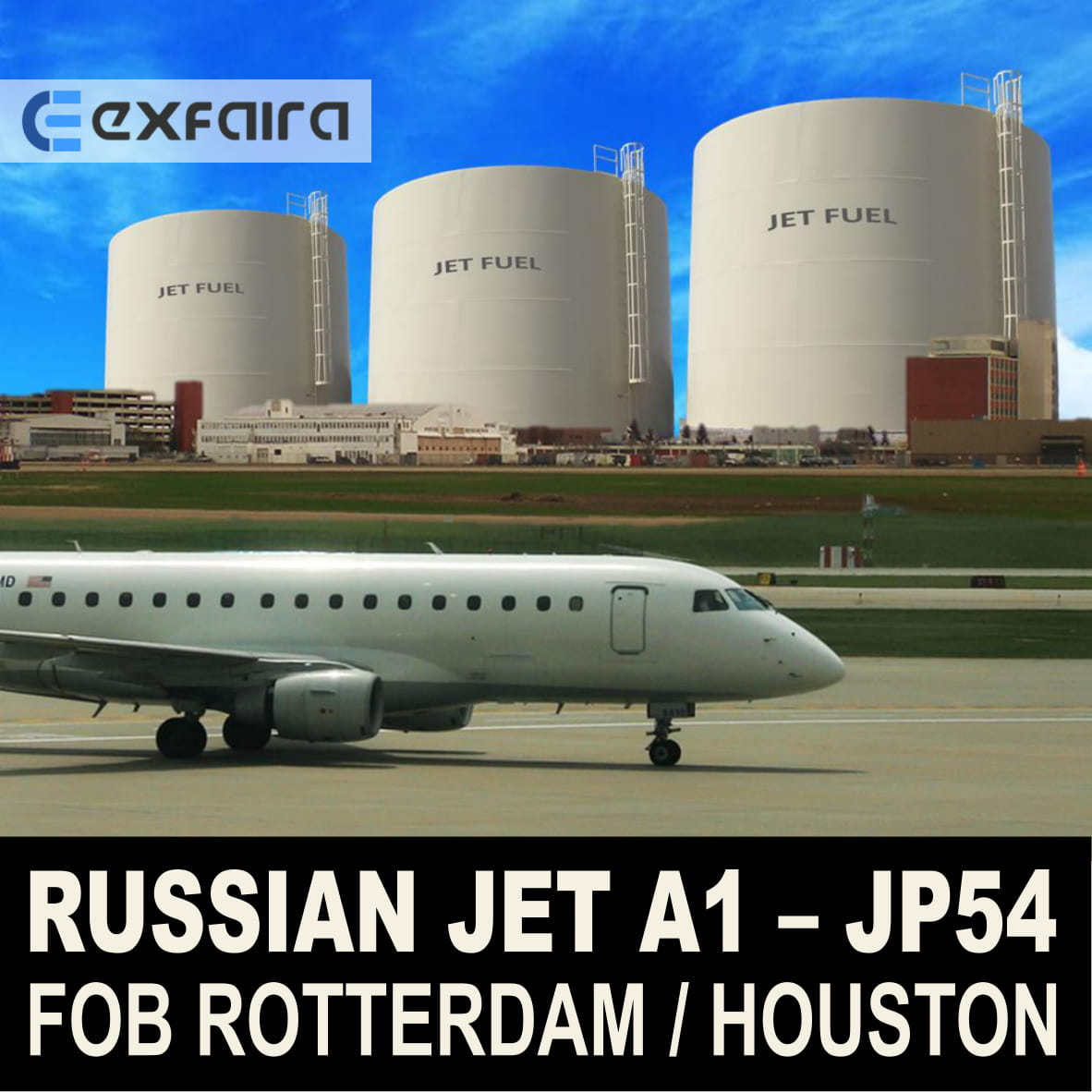 Jet A1 Fuel and JP54 FOB Rotterdam / Houston