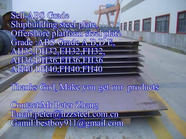 Sell :Shipbuilding steel plate,Grade,ABS/AH32,ABS/DH32,ABS/EH32,ABS/FH32steel plate/sheets/Material/