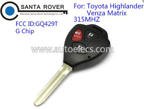 Remote Key Fob For Toyota GQ429T Highlander Venza Matrix 3 Button 315Mhz G Chip