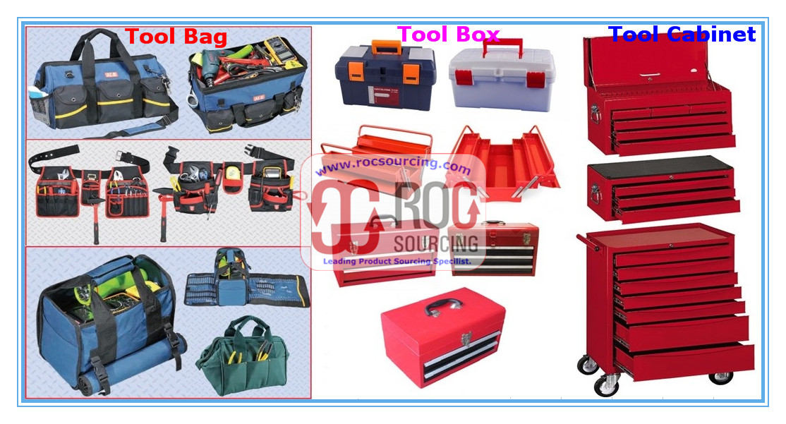 Tool Bag Tool Belt Tool box Tool cabinet Tool Chest Tool Cart Tool Trolly Tool case Tool packing