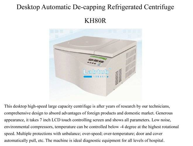 KH80R-Desktop Automatic De-Capping Refrigerated Centrifuge