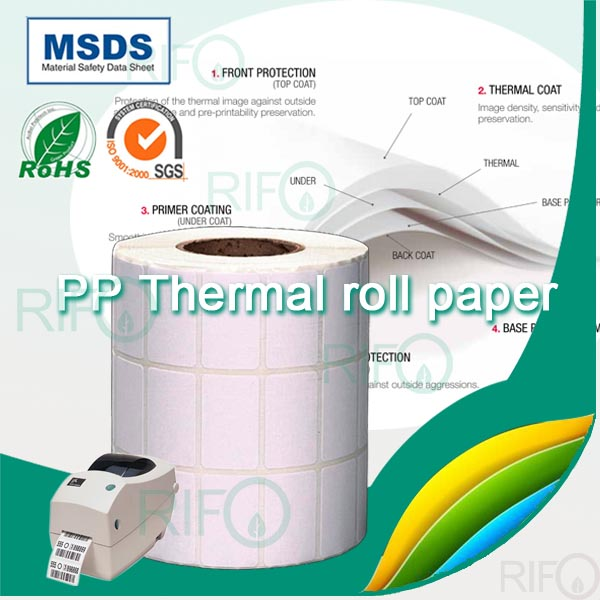 Thermal PP synthetic paper for bar code printer with ROHS MSDS