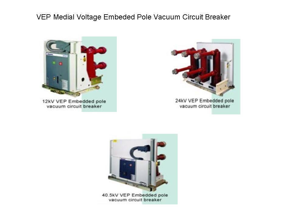 VEP Medial Voltage Embeded Pole Vacuum Circuit Breaker
