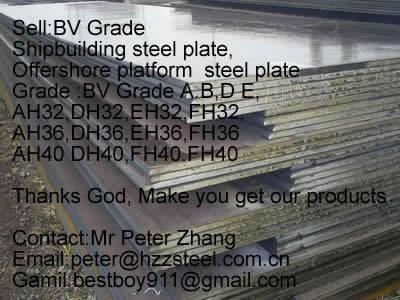 Sell :Shipbuilding steel plate,Grade,BV/AH32,BV/DH32,BV/EH32,BV/FH32steel plate/sheets/Material/Spec