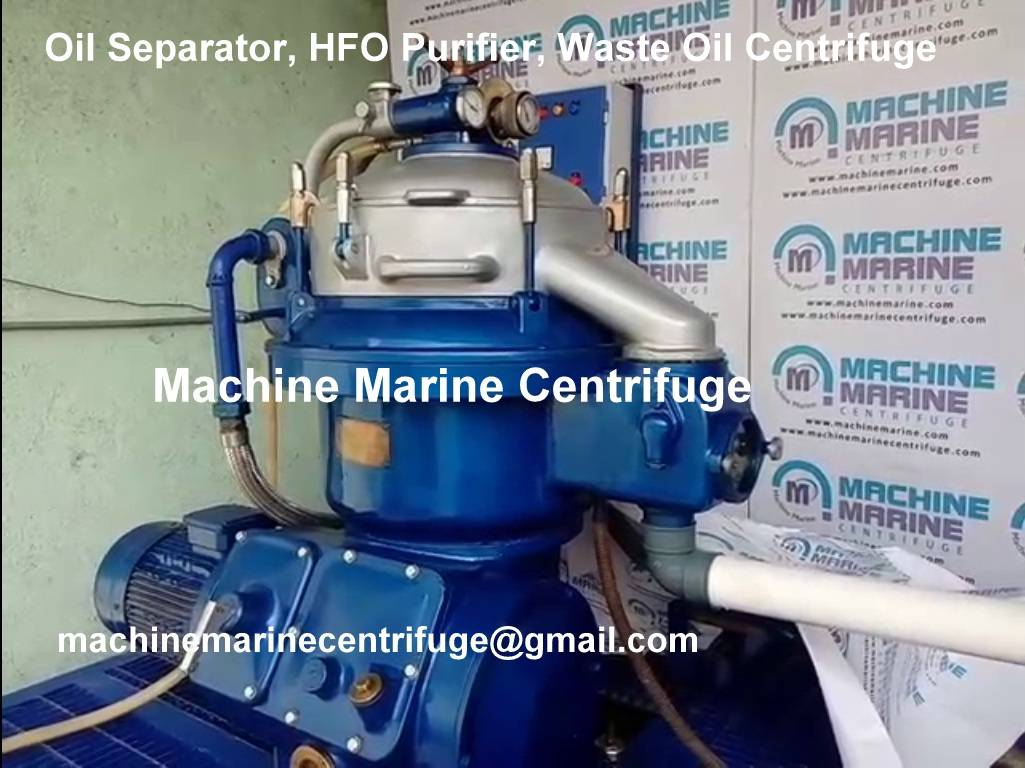 Oil Separator, HFO Purifier, Waste Oil Centrifuge, Machine Marine Centrifuge,