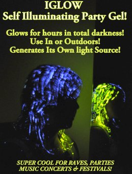 New for 2011 GLOW in the DARK Party Hair gel iGlow from USA Distibutors wanted Worldiwde. Use in and