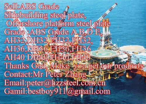 Sell :Shipbuilding steel plate,Grade,ABS/AH36,ABS/DH36,ABS/EH36,ABS/FH36steel plate/sheets/Material/