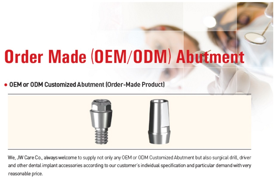 Order Made Abutment