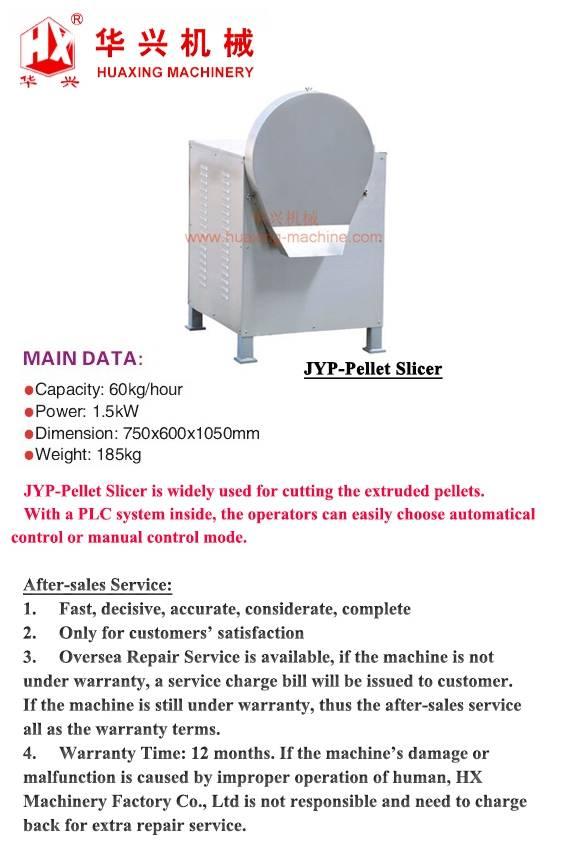 JYP-Pellet Slicer