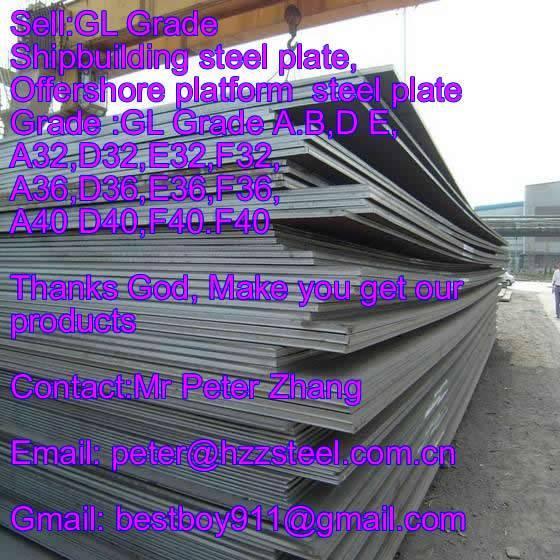 Sell :Shipbuilding steel plate,Grade,GL/A32,GL/D32,GL/E32,GL/F32steel plate/sheets/Material/Spec/A13