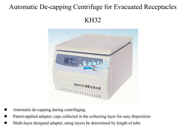 KH32-Automatic De-Capping Centrifuge for Blood Collection Containers