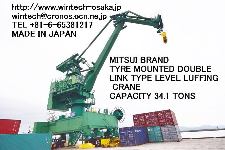 "USED ""MITSUI"" TYRE MOUNTED DOUBLE LINK TYPE LEVEL LUFFING CRANE CAPACITY 34.1 TONS"