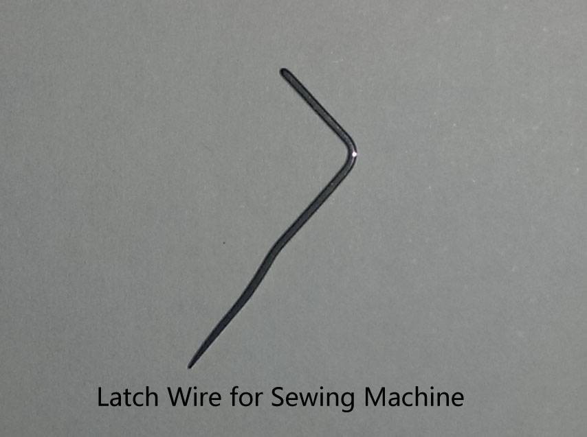 Latch Wire for Sewing Machine /Sewing Machine Needle